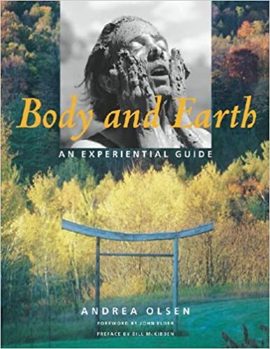 body and earth an experiential guide middlebury bicentennial series in environmental studies
