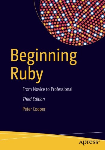 Beginning Ruby - From Novice to Professional ISBN-13 9781484212790
