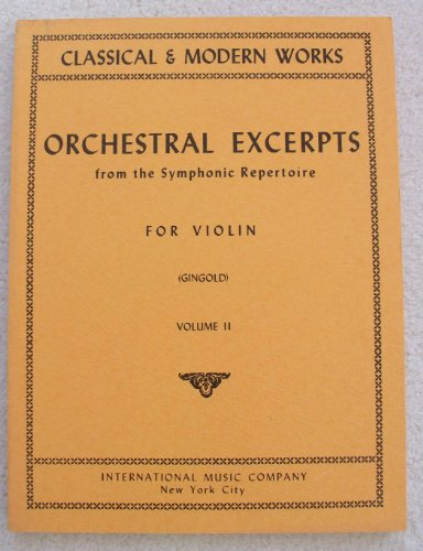 Orchestral Excerpts From the Symphonic Repertoire for Violin, Vol. 2