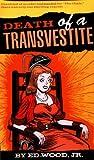 Death of a Transvestite, Edward D. Wood, 1568581211