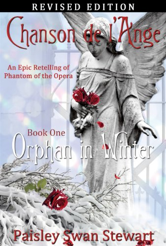 Chanson de lAnge Book One: Orphan in Winter (Volume 1) by