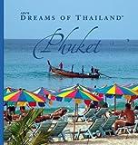 AZU's Dreams of Thailand - Phuket, John Hoskin, 9889814048
