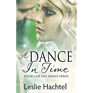 A Dance in Time: Book Four of the Dance Series