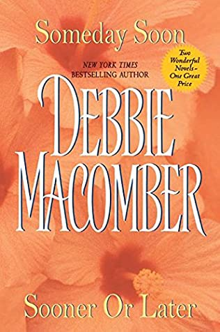 Image result for sooner or later by debbie macomber