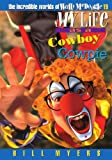My Life as a Cowboy Cowpie, Bill Myers, 084995990X