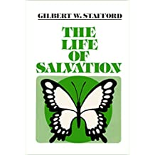 The Life of Salvation (Church of God Doctrinal Library Book 4)