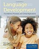 Language Development, Nina Capone Singleton and Brian B. Shulman, 1449685048