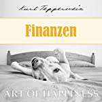 Finanzen (Art of Happiness)   Kurt Tepperwein