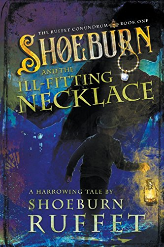 Shoeburn and the Ill-Fitting Necklace (Ruffet Conundrum)