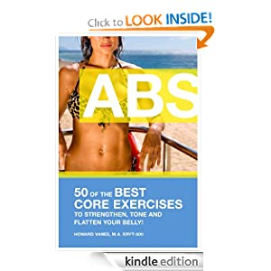 ABS! 50 of the Best core exercises to strengthen, tone, and flatten your belly. (Letsdoyoga.com Wellness Series)