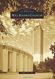 Will Rogers Coliseum, Debbie M. Liles, 0738585483