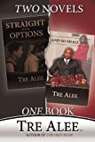 Straight with Options and and So Shall You Reap, Tre Alee, 1440155763