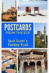 Postcards from the Ege: Jack Scott's Turkey Trail Paperback
