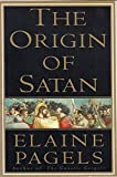 img - for The Origin of Satan by Elaine Pagels (1995-05-30) book / textbook / text book