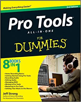 Pro Tools All-in-One For Dummies: Amazon co uk: Jeff Strong