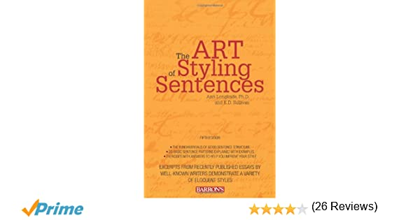 Amazon.com: The Art of Styling Sentences (9780764147838): Ann ...