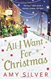 """All I Want for Christmas"" av Amy Silver"