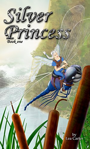 Silver Princess (Bk 1) (Silver Sagas) by [Carter, Lea]
