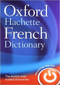 the oxfordhachette french dictionary frenchenglish