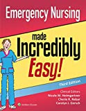Emergency Nursing Made Incredibly Easy (Incredibly Easy! Series)