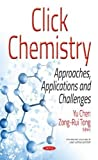 Click Chemistry: Approaches, Applications and Challenges