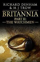 Britannia: Part II: The Watchmen