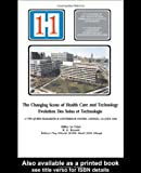 The Changing Scene of Health Care and Technology, , 0419167404