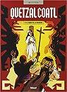 Quetzalcoatl, tome 7 : Le secret de la Malinche par Mitton