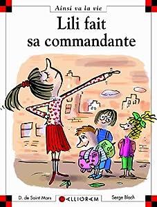 """Afficher """"Lili fait sa commandante"""""""