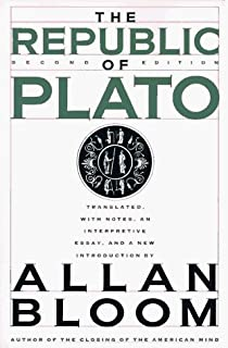 the republic of plato translated notes and an interpretive by plato the republic bloom translation 2nd second edition