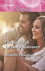 The Spanish Tycoon's Takeover (Harlequin Romance)