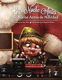img - for La Noche Antes de la Noche Antes de Navidad (Spanish Edition) book / textbook / text book