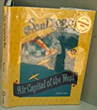San Diego, Air Capital of the West, Mary L. Scott, 0898658292