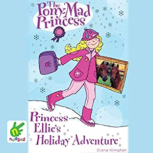 Princess Ellie's Holiday Adventure Audiobook