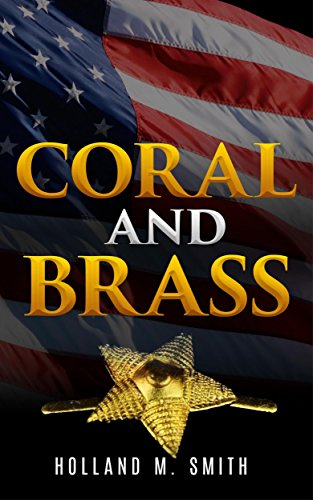 Coral and Brass by [Holland M. Smith, Percy Finch]