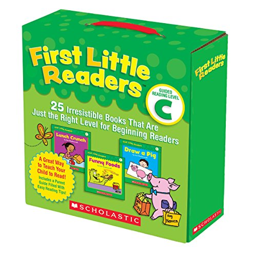 Reader Scholastic (First Little Readers Parent Pack: Guided Reading Level C: 25 Irresistible Books That Are Just the Right Level for Beginning Readers)