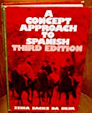 A Concept Approach to Spanish, Da Silva, Zenia S., 0060415312