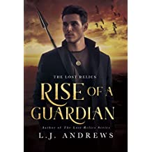 Rise of a Guardian (The Lost Relics Book 1)