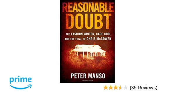 Reasonable Doubt: The Fashion Writer, Cape Cod, and the