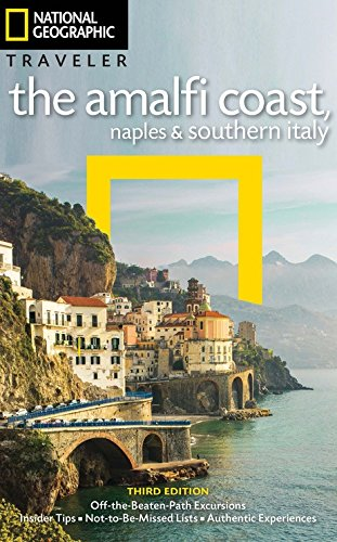 National Geographic Traveler: The Amalfi Coast, Naples and Southern Italy, 3rd - Light 3 Naples