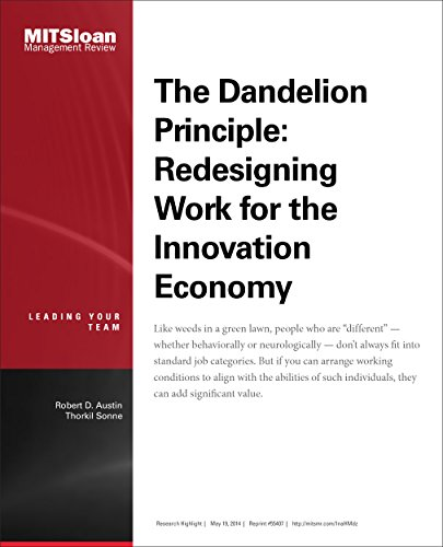 Download The Dandelion Principle: Redesigning Work for the Innovation Economy — Journal Article Pdf