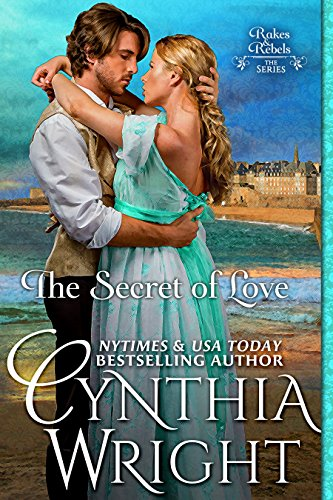 The Secret of Love (Rakes & Rebels: The Raveneau Family Book 3) cover
