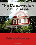 The Decoration of Houses, Edith Wharton and Ogden Codman Jr., 1494784696