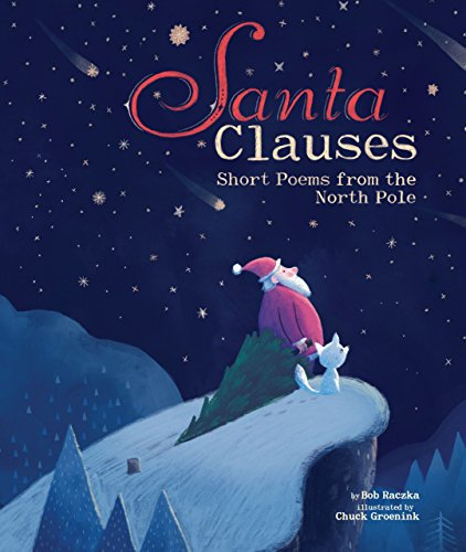 Junior Pole - Santa Clauses: Short Poems from the North Pole (Junior Library Guild Selection)