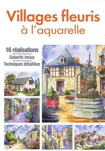 Villages fleuris à laquarelle Atelier TF