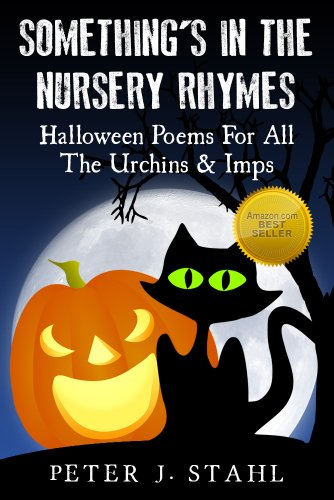 Something's In The Nursery Rhymes: Halloween Poems For All The Urchins & Imps]()