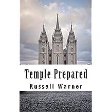 Temple Prepared