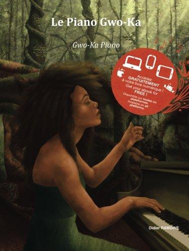 Le piano Gwo-Ka (Volume 1) (Multilingual Edition) pdf