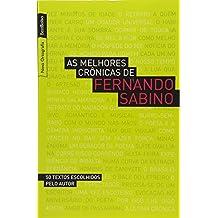 As melhores crônicas de Fernando Sabino (edição de bolso)