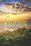 Leaving Appalachia, Joseph Porter, 1468000438
